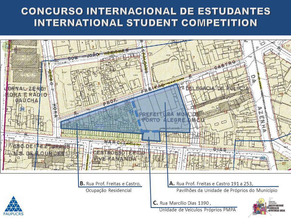 A. Rua Prof. Freitas e Castro 191 a 253, Pavilhões da Unidade de Próprios do Município C. Rua Marcílio Dias 1390, Unidade de Veículos Próprios PMPA B.