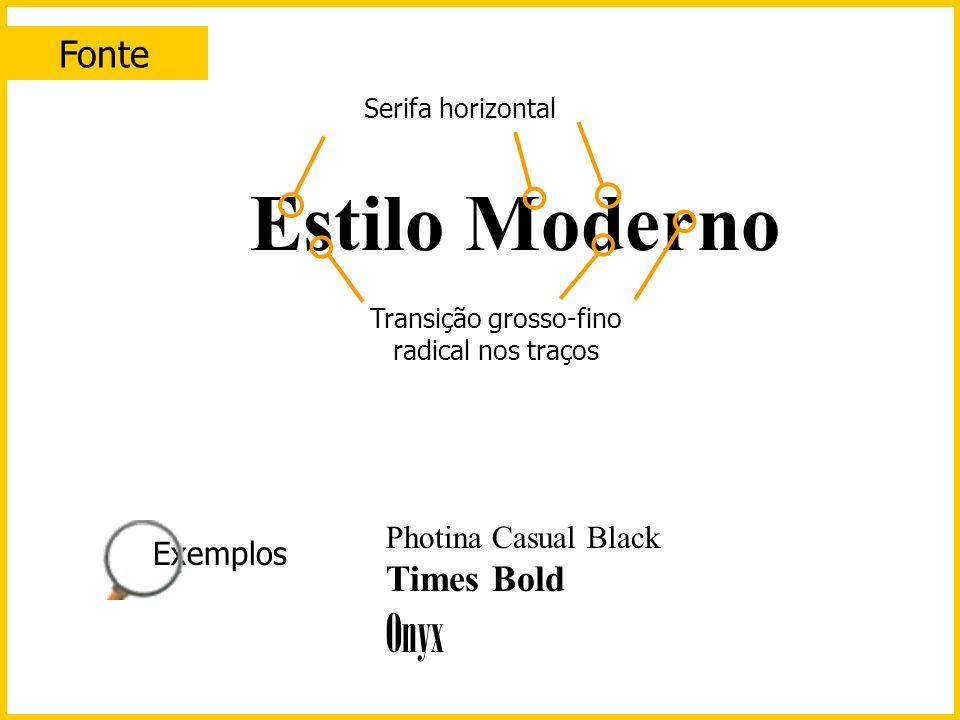 Fonte Estilo Antigo Serifa inclinada Transição grosso-fino moderada nos traços Palatino Times Garamond Baskerville Exemplos