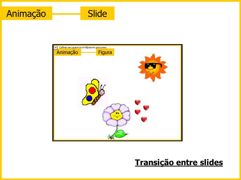 AnimaçãoSlide Transição entre slides