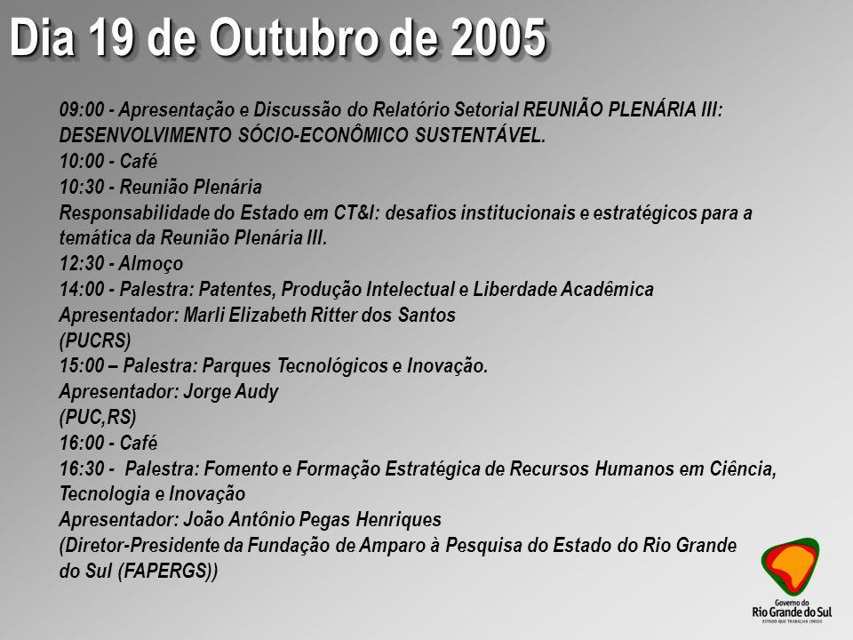 09:00 - Apresentação e Discussão do Relatório Setorial REUNIÃO PLENÁRIA III: DESENVOLVIMENTO SÓCIO-ECONÔMICO SUSTENTÁVEL.
