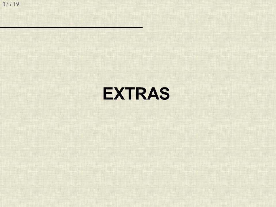 17 / 19 EXTRAS