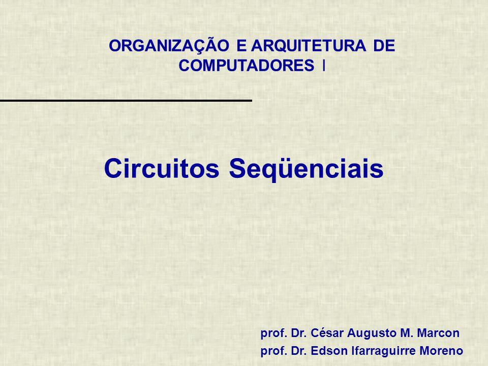 ORGANIZAÇÃO E ARQUITETURA DE COMPUTADORES I prof.Dr.