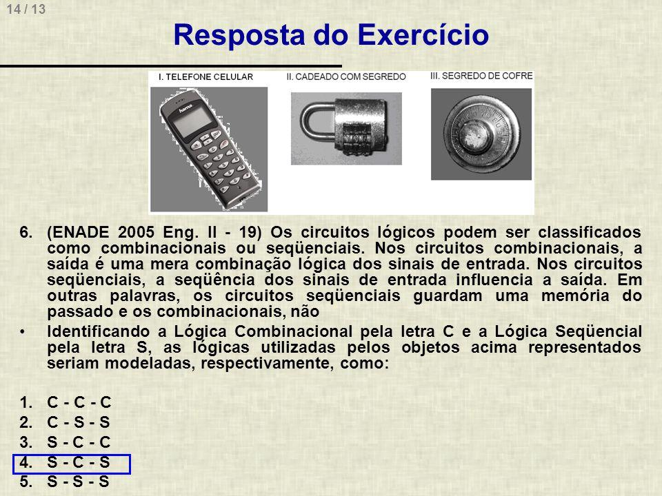 14 / 13 Resposta do Exercício 6.(ENADE 2005 Eng.