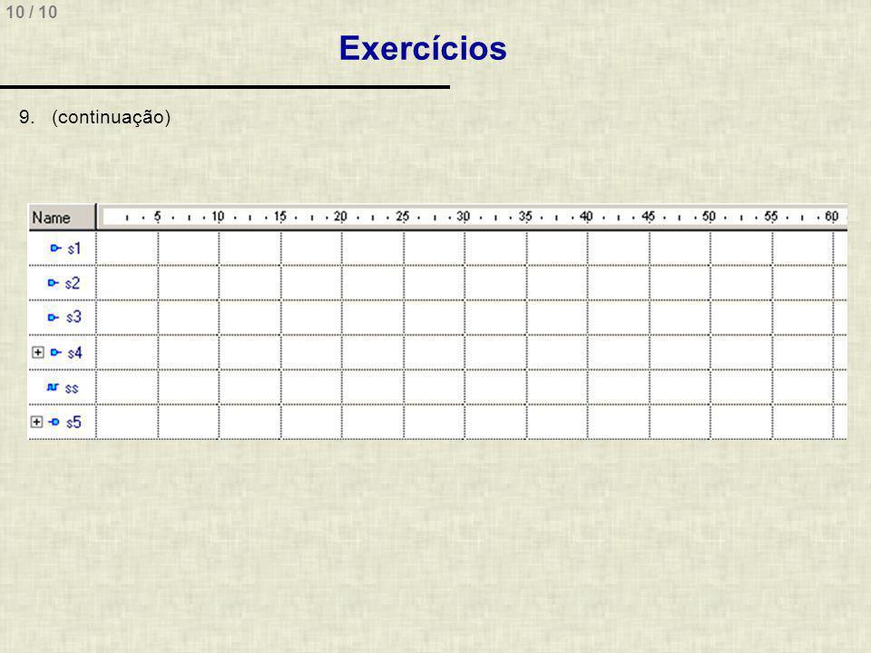 10 / 10 Exercícios 9.(continuação)