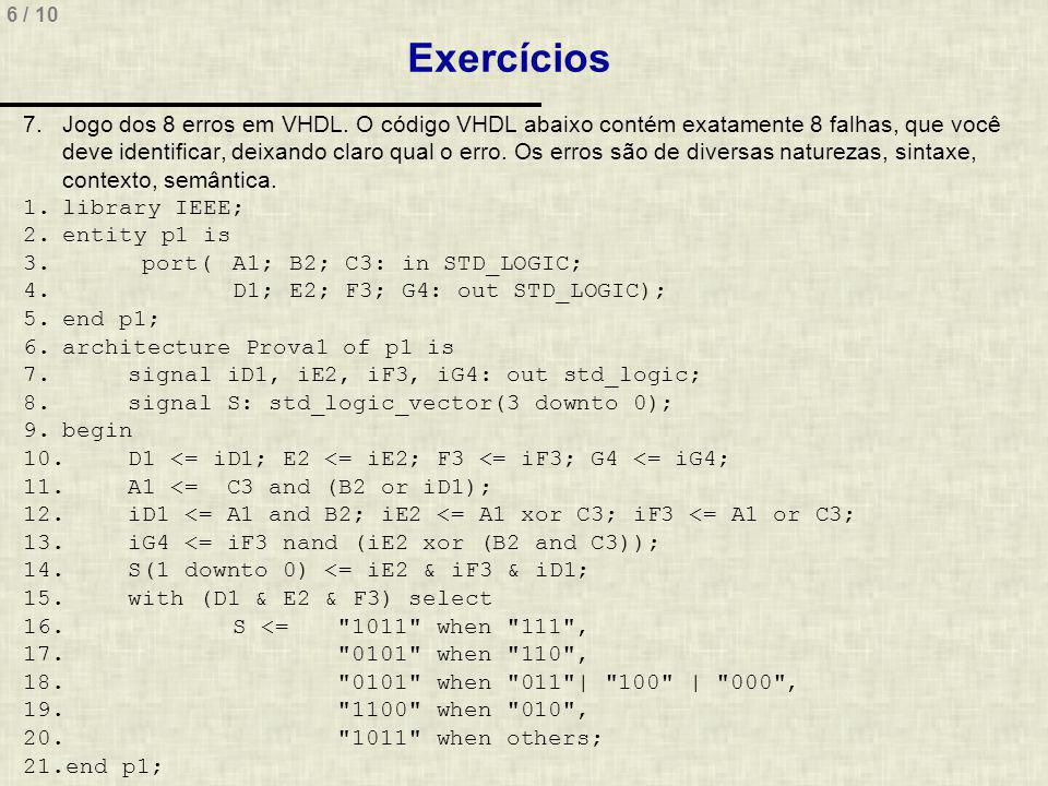 6 / 10 Exercícios 7.Jogo dos 8 erros em VHDL.