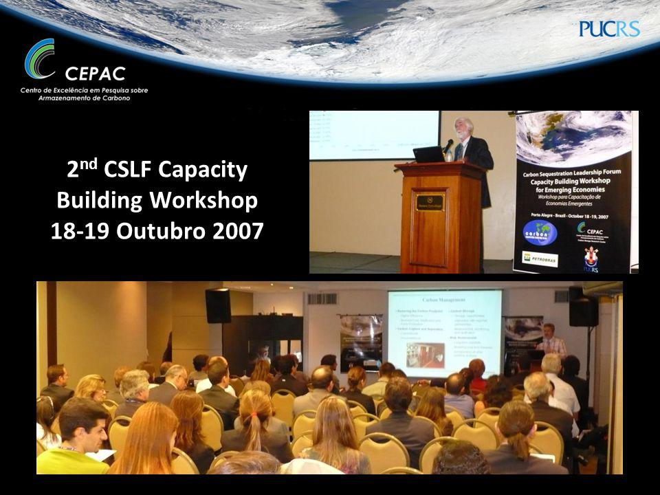 2 nd CSLF Capacity Building Workshop 18-19 Outubro 2007