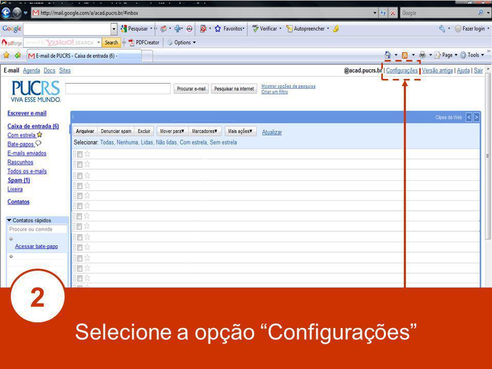 Selecione a opção Configurações 2