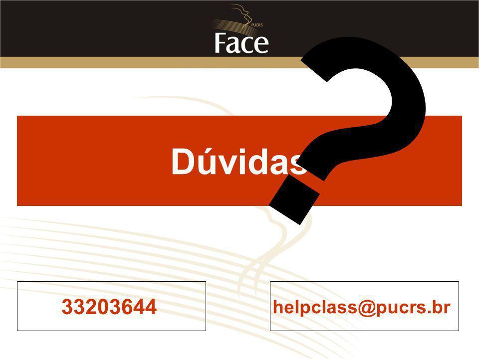 33203644 helpclass@pucrs.br Dúvidas