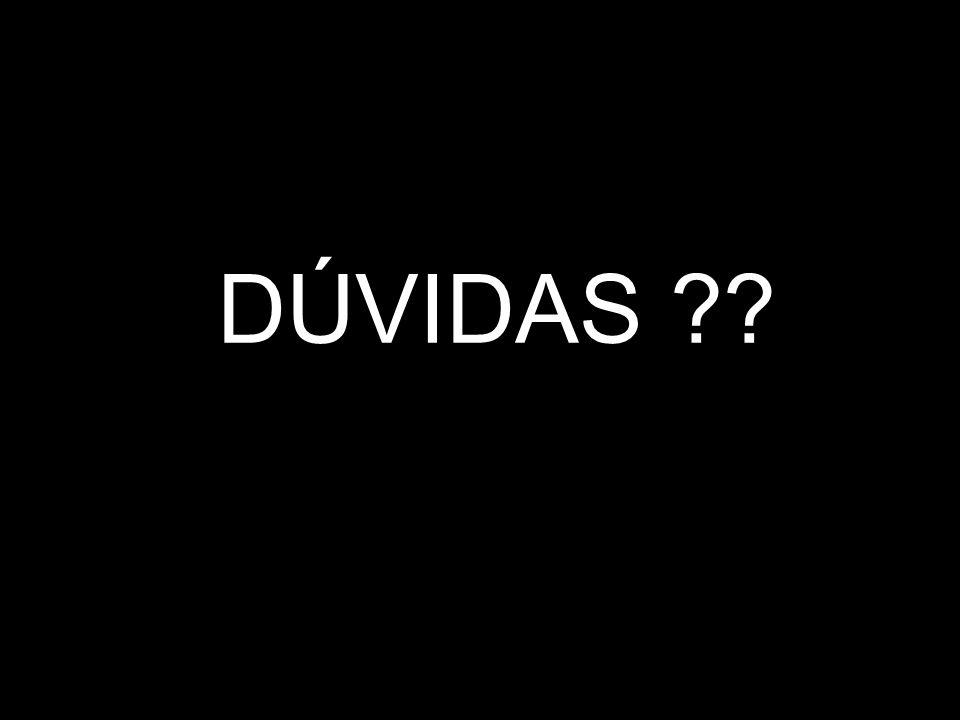 DÚVIDAS ??