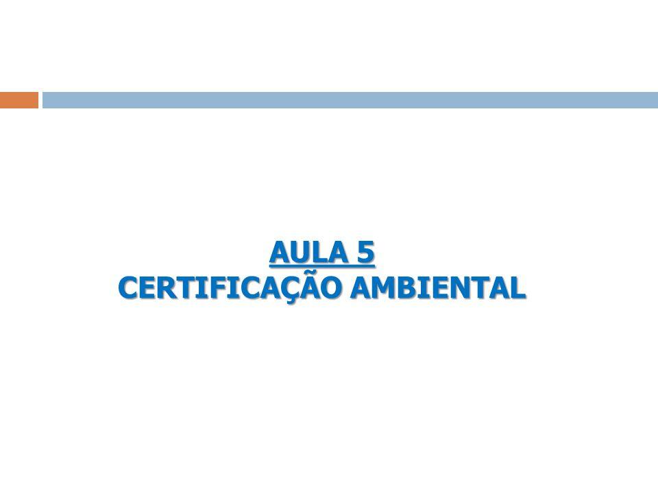 AULA 5 CERTIFICAÇÃO AMBIENTAL