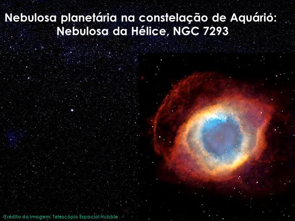 Nebulosa planetária na constelação de Aquário: Nebulosa da Hélice, NGC 7293 Crédito da imagem: Telescópio Espacial Hubble