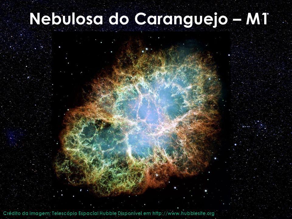 Nebulosa do Caranguejo – M1 Crédito da imagem: Telescópio Espacial Hubble Disponível em http://www.hubblesite.org