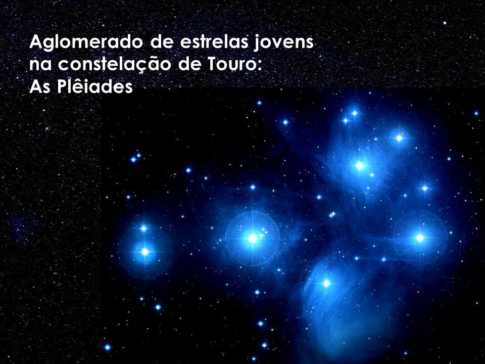 Aglomerado de estrelas jovens na constelação de Touro: As Plêiades