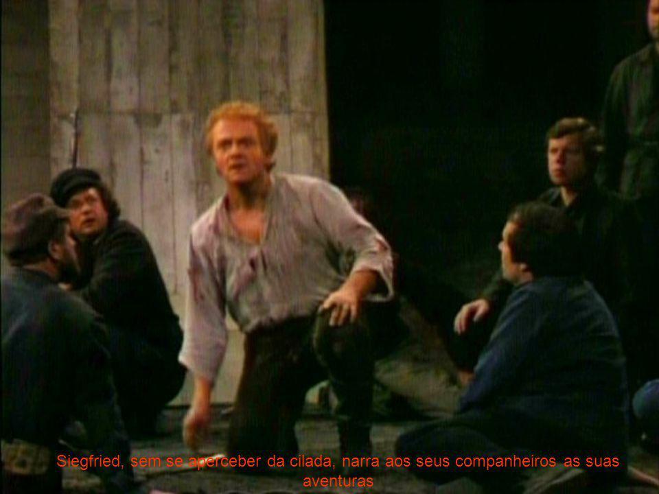 Siegfried, sem se aperceber da cilada, narra aos seus companheiros as suas aventuras