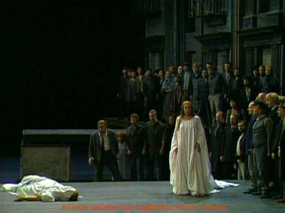 Brunilde descobre que Siegfried foi sempre inocente