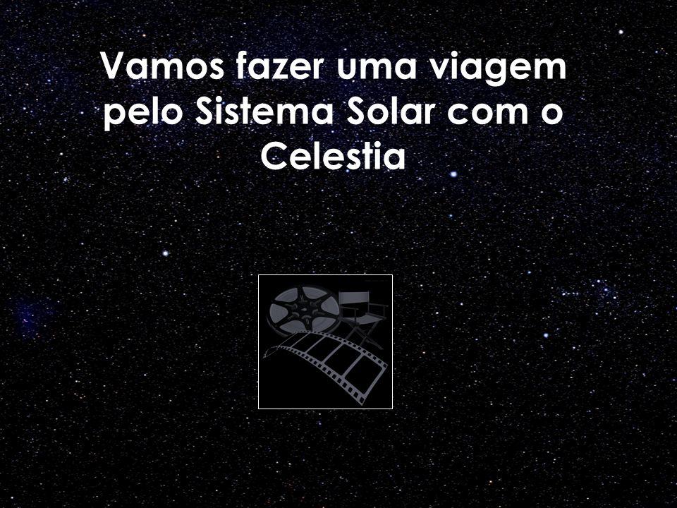 Vamos fazer uma viagem pelo Sistema Solar com o Celestia