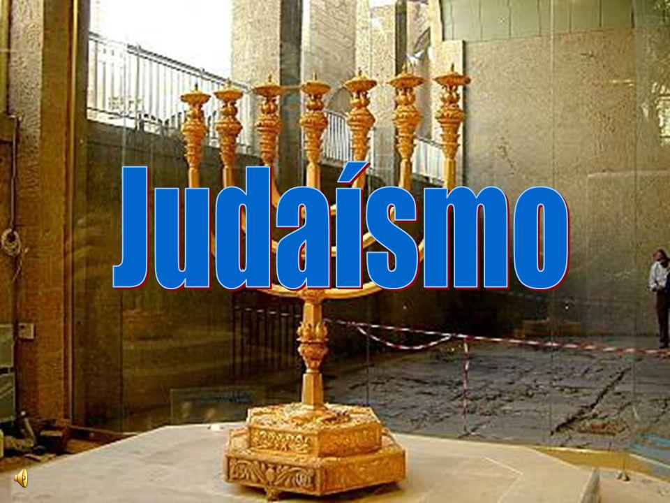 A Origem do Judaísmo 1ª religião monoteísta, começou a 3768 a.C.; Abraão e Moisés Saul,David e Salomão Templo de Jerusalém