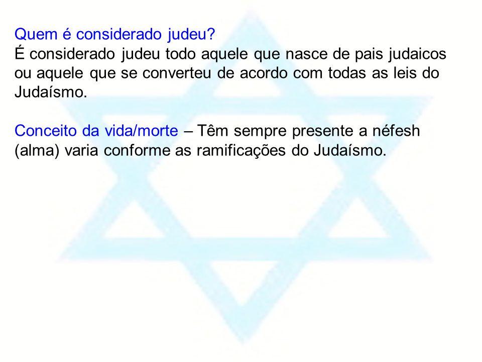 Quem é considerado judeu? É considerado judeu todo aquele que nasce de pais judaicos ou aquele que se converteu de acordo com todas as leis do Judaísm