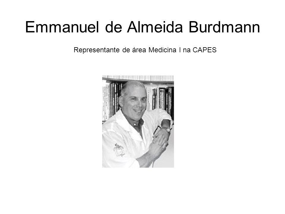 Emmanuel de Almeida Burdmann Representante de área Medicina I na CAPES