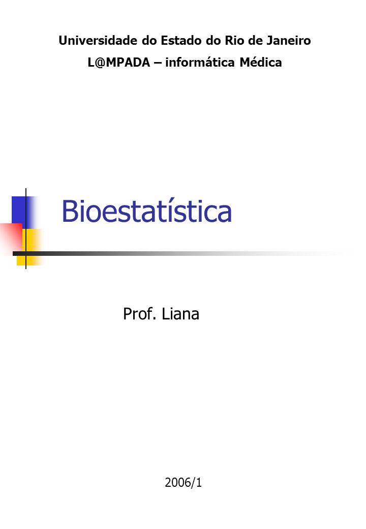 Bioestatística Prof.