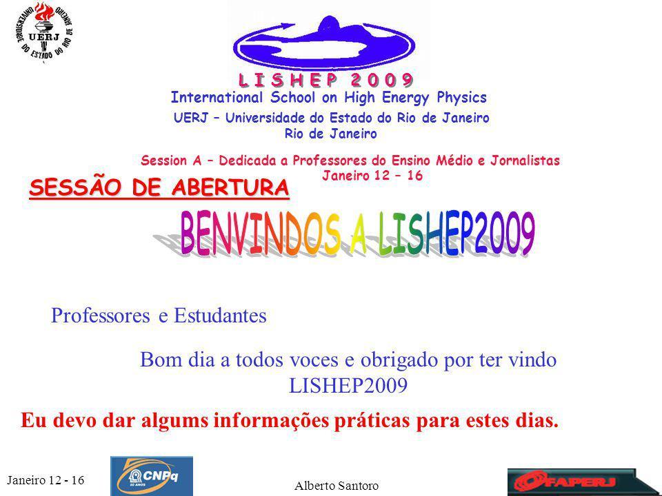 Janeiro 12 - 16 Alberto Santoro3 Transporte para chegar a UERJ Por Taxis:.