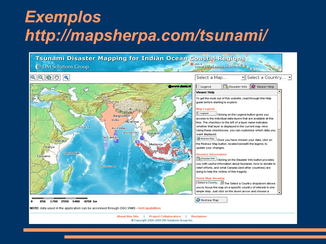Exemplos http://mapsherpa.com/tsunami/
