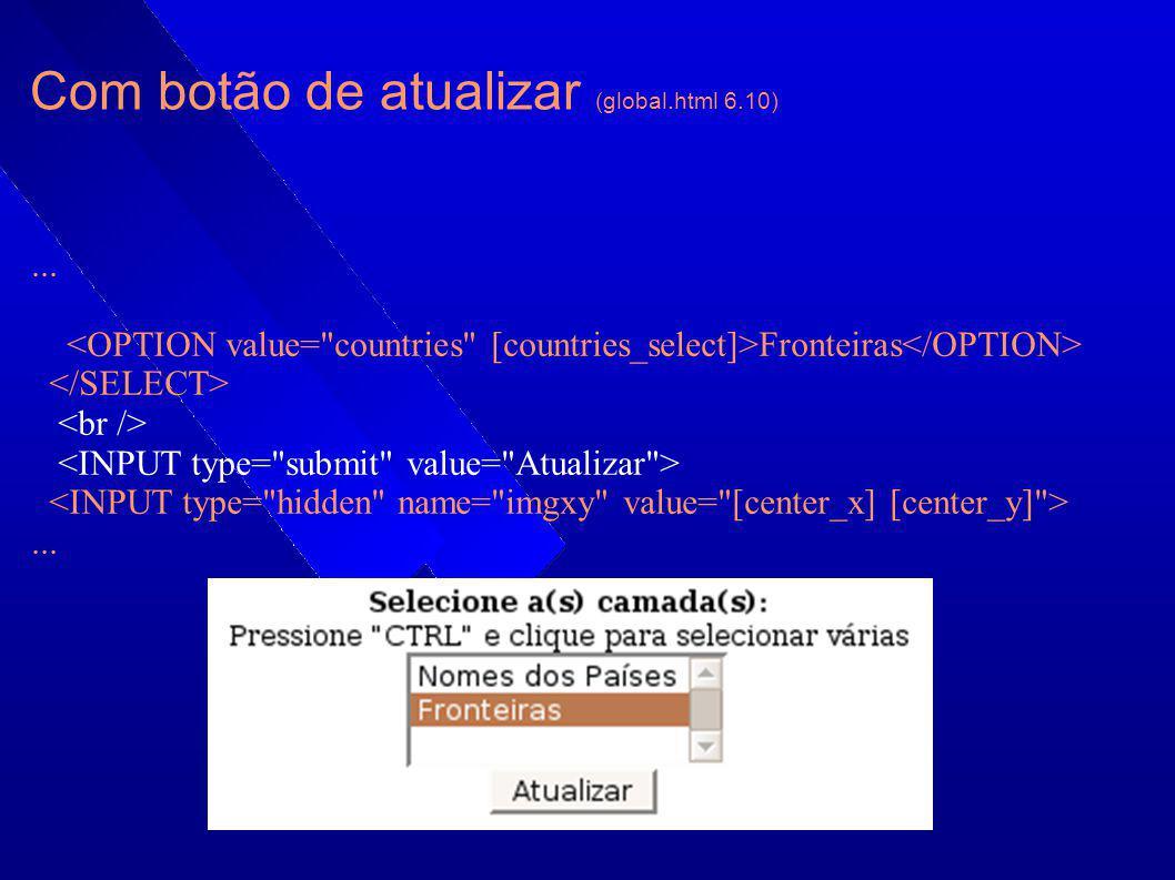 Com botão de atualizar (global.html 6.10)... Fronteiras...