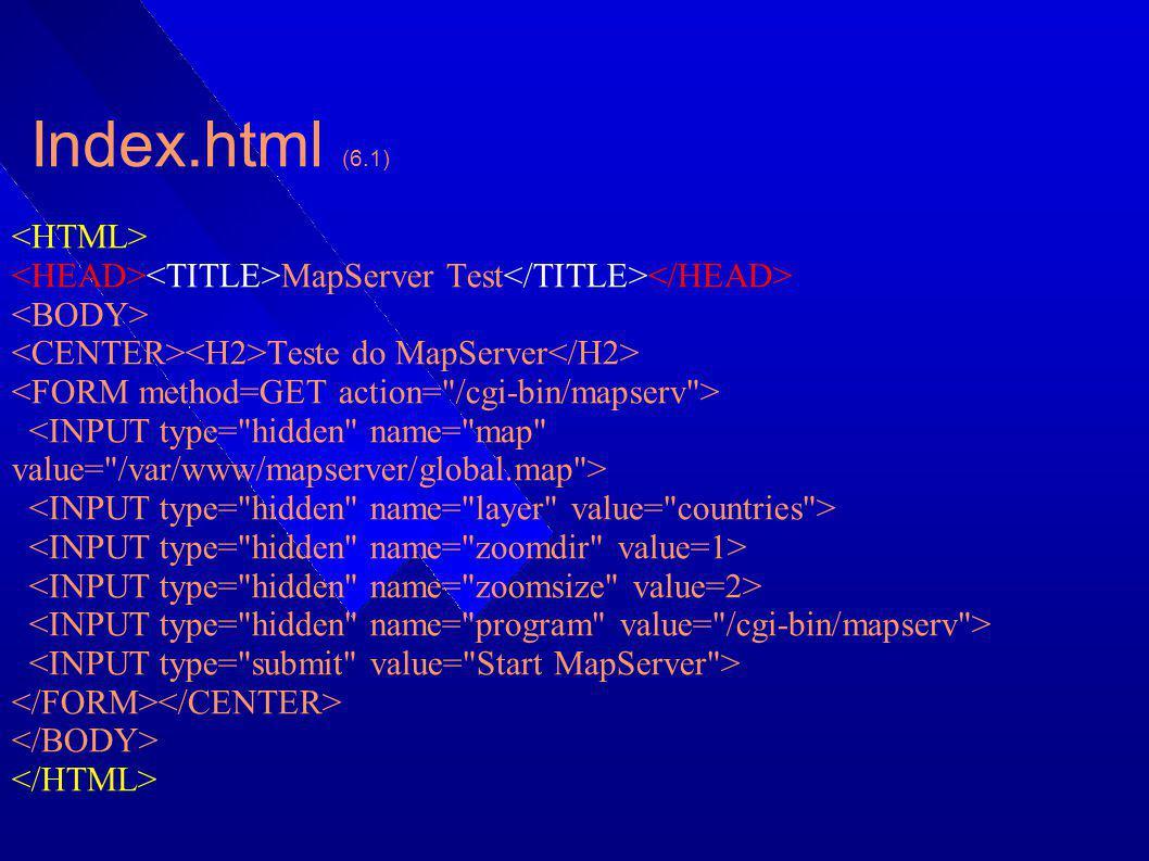 Index.html (6.1) MapServer Test Teste do MapServer