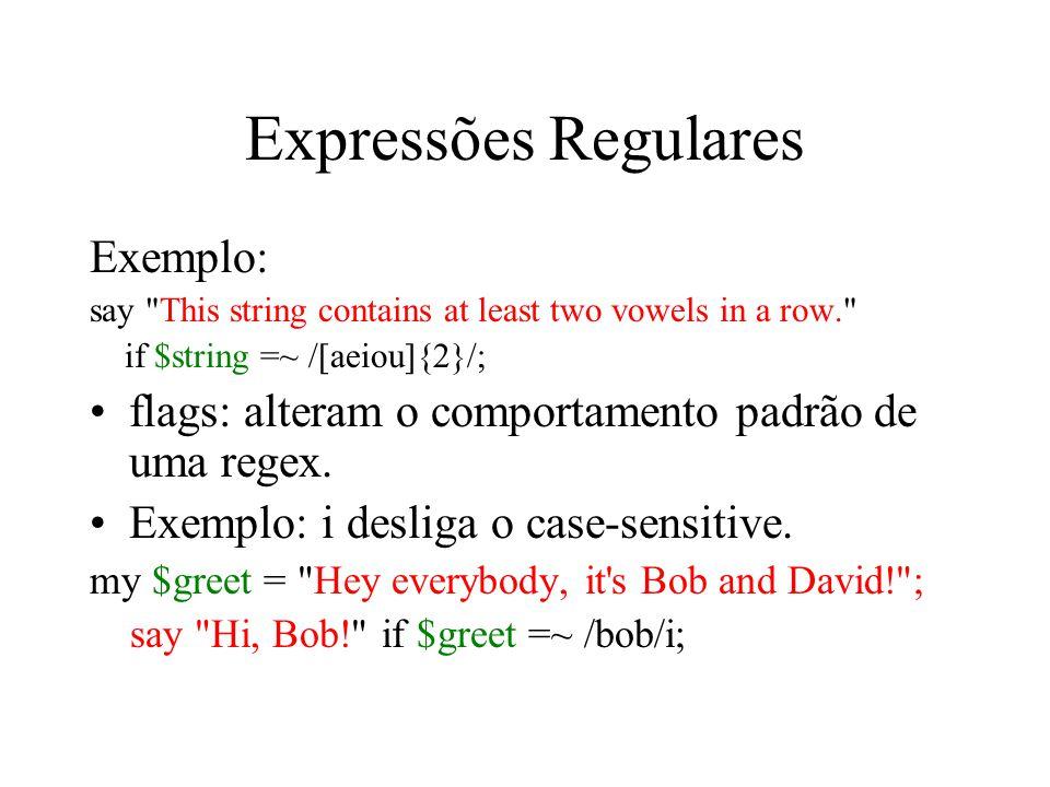 Expressões Regulares Exemplo: say