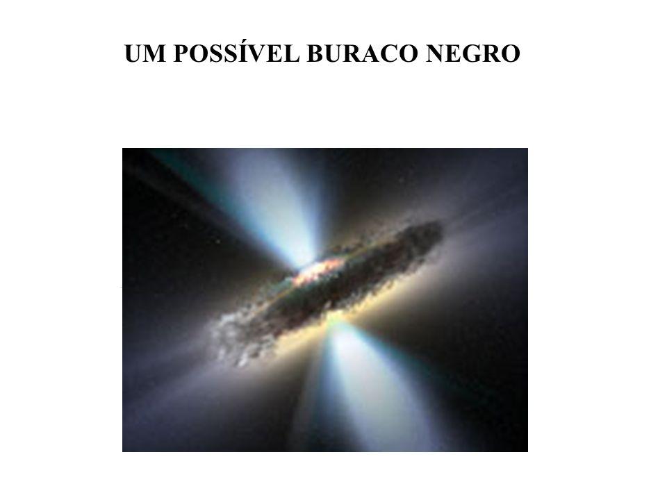 UM POSSÍVEL BURACO NEGRO