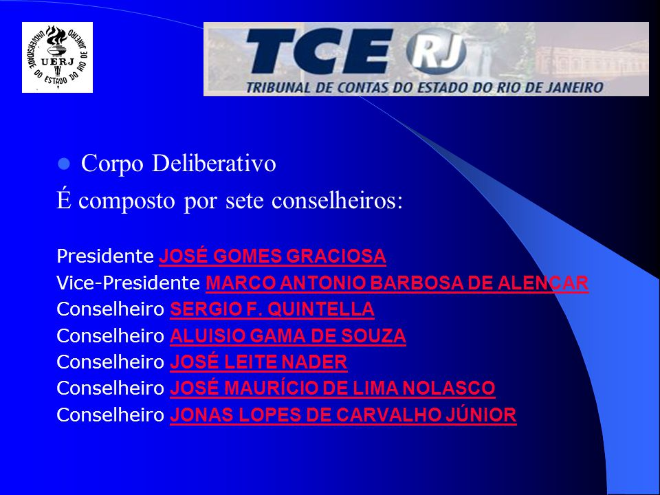 Os Conselheiros são indicados pelo Governo do Estado, pela Assembléia Legislativa e pelo Ministério Público.