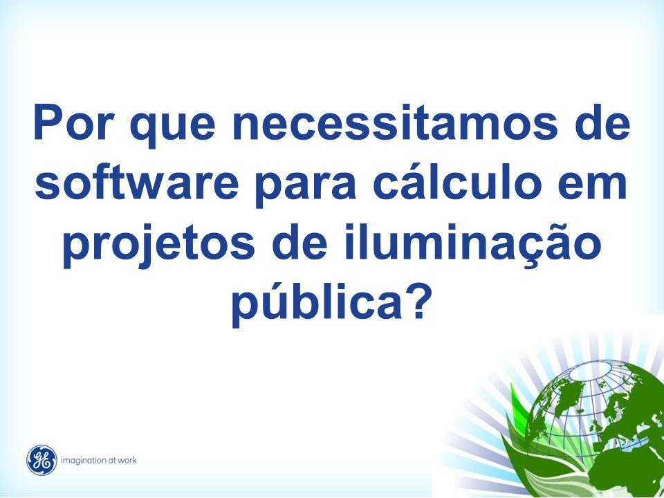 Por que necessitamos de software para cálculo em projetos de iluminação pública?
