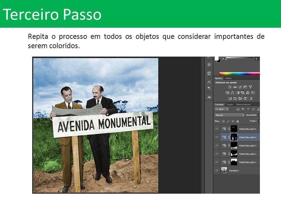 Terceiro Passo Repita o processo em todos os objetos que considerar importantes de serem coloridos.