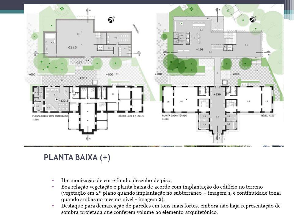 Harmonização de cor e fundo; desenho de piso; Boa relação vegetação e planta baixa de acordo com implantação do edifício no terreno (vegetação em 2º p