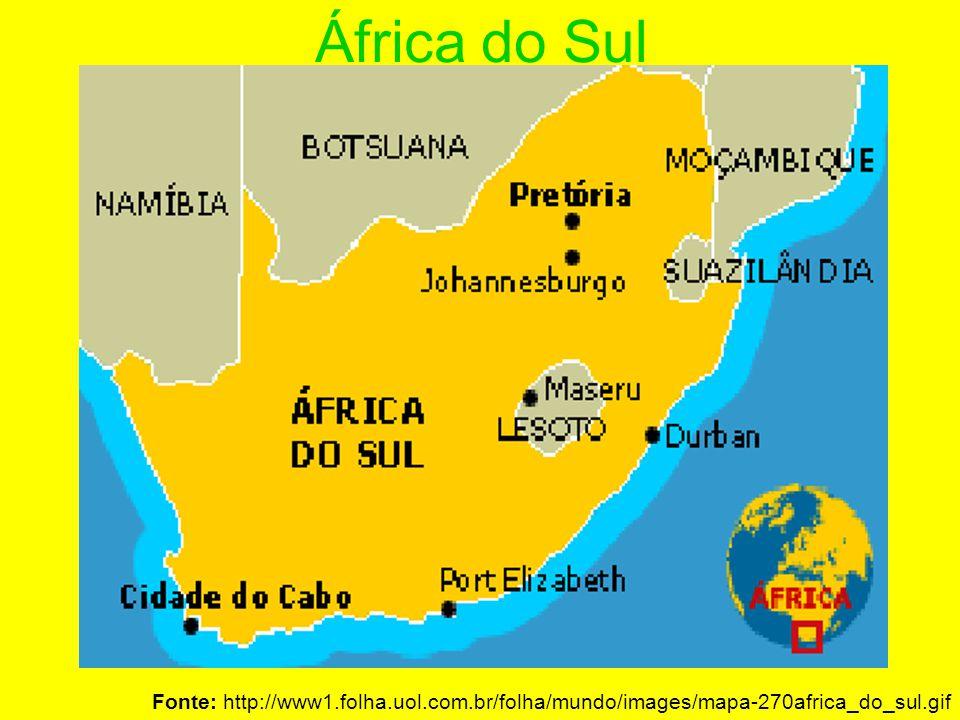 África do Sul Fonte: http://www1.folha.uol.com.br/folha/mundo/images/mapa-270africa_do_sul.gif