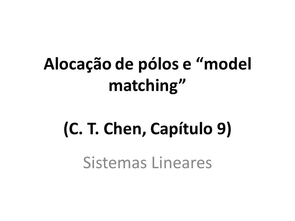 Estuda-se aqui o projeto de controladores (ou compensadores) de ordem mínima para fazer alocação de pólos e model matching A solução é apresentada na forma de solução de equações lineares