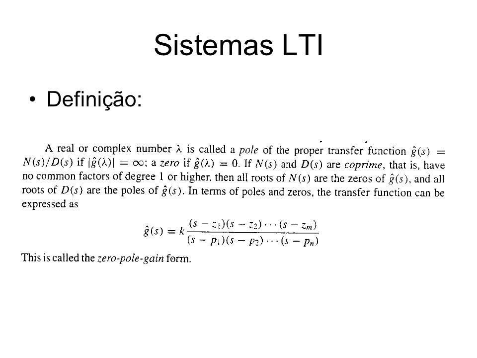 Sistemas LTI Definição: