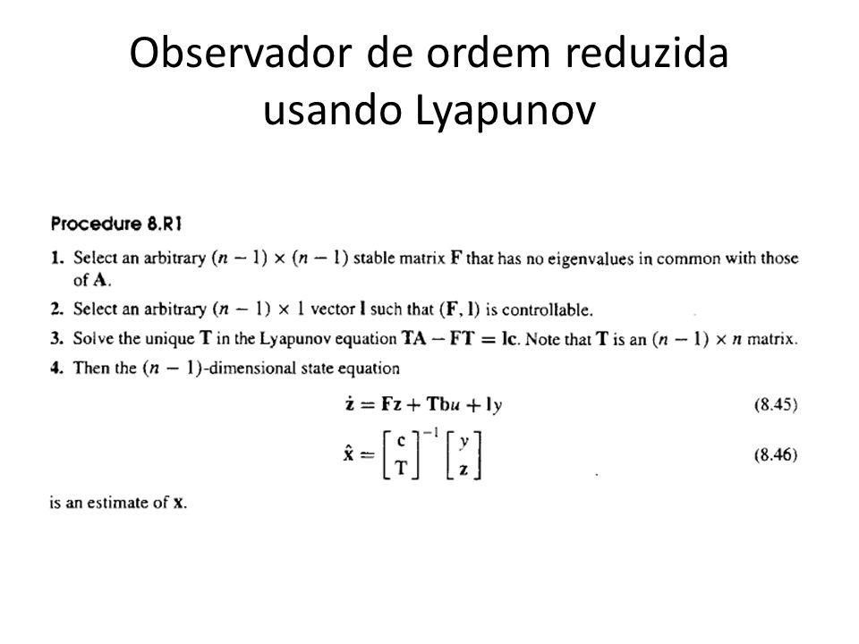 Observador de ordem reduzida usando Lyapunov