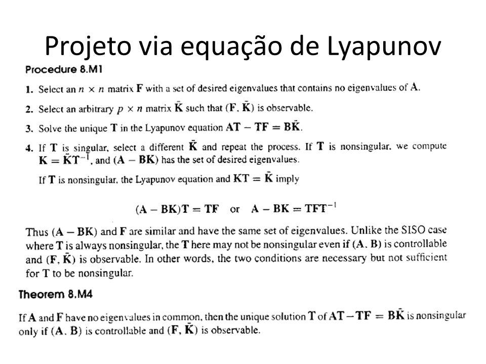 Projeto via equação de Lyapunov