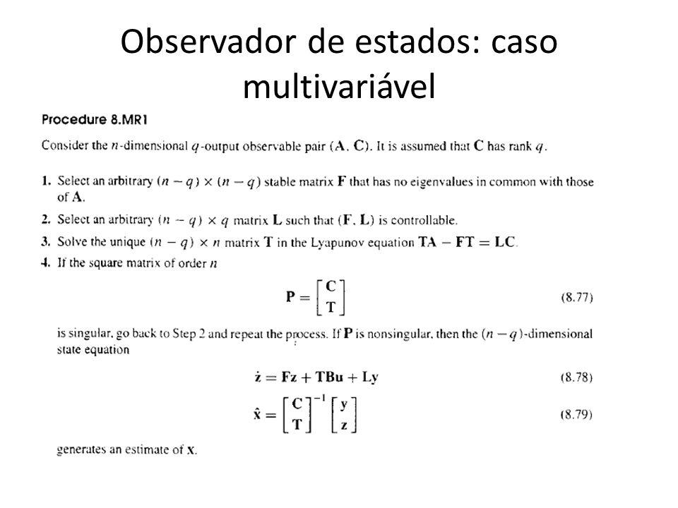 Observador de estados: caso multivariável