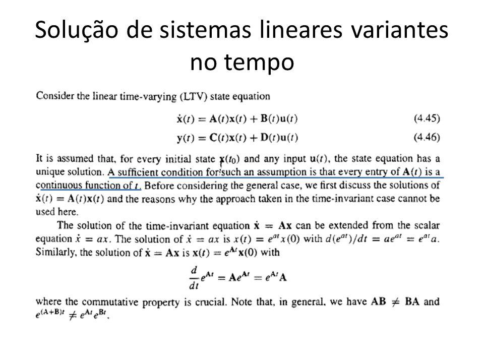 Solução de sistemas lineares variantes no tempo