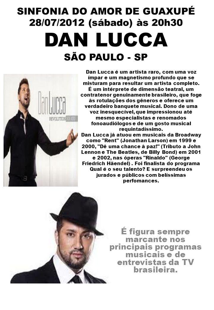 SINFONIA DO AMOR DE GUAXUPÉ 28/07/2012 (sábado) às 20h30 EVANDRO OLIVA São José do Rio Preto - SP Evandro Oliva é Contratenor, Tenor, Regente, Compositor, Arranjador e Diretor Musical.