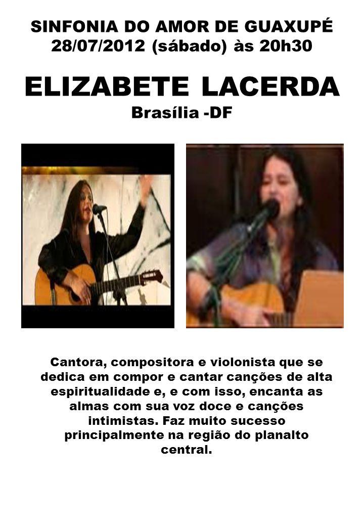 SINFONIA DO AMOR DE GUAXUPÉ 28/07/2012 (sábado) às 20h30 SERGIO SANTOS UBERABA - MG Sérgio Santos é compositor e músico espírita, há 37 anos, em Uberaba-MG.