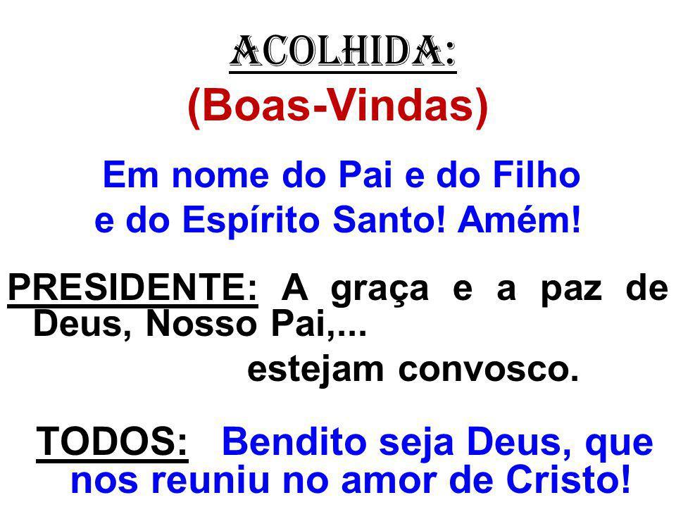 1- Iluminai, Senhor, vossa Igreja no exercício do seu testemunho profético no meio do mundo.