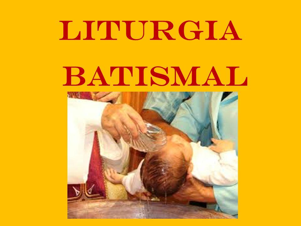 LITURGIA BATISMAL