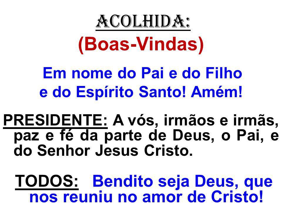 ORAÇÃO EUCARÍSTICA (III) - Prefácio dos Pastores) PADRE: O Senhor esteja convosco.