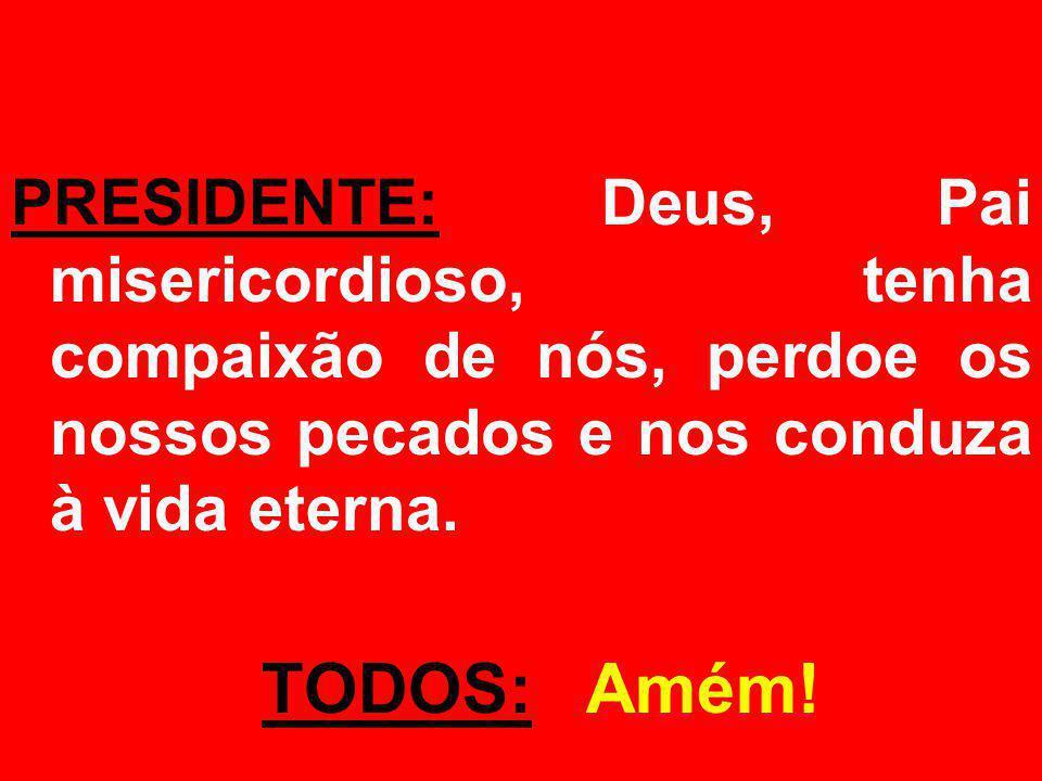 ORAÇÃO EUCARÍSTICA (III): Prefácio dos Apóstolos PADRE: O Senhor esteja convosco.