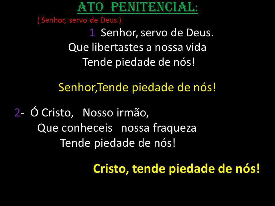 Preparação das Ofertas (canto) A nossa oferta apresentamos no altar E te pedimos: Vem, senhor, nos libertar.