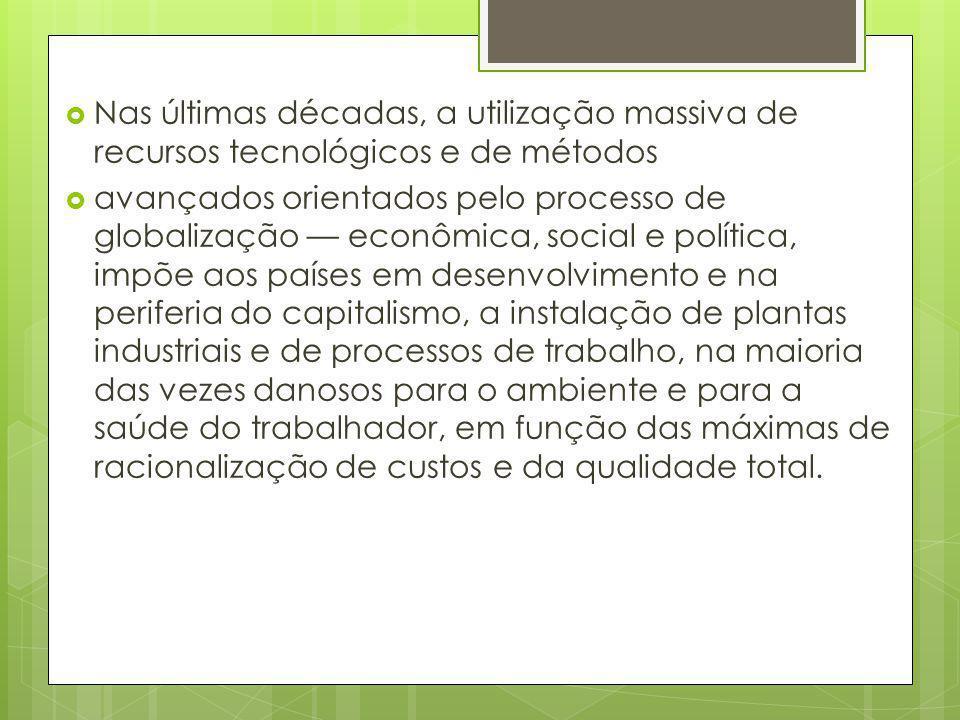 Nas últimas décadas, a utilização massiva de recursos tecnológicos e de métodos avançados orientados pelo processo de globalização econômica, social e