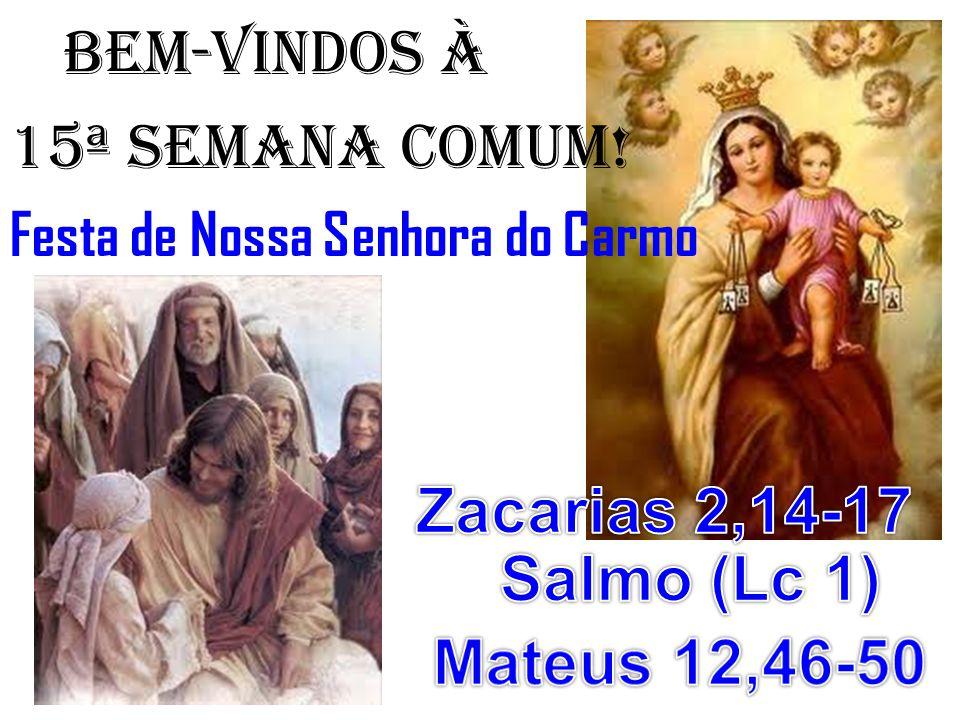 salmo responsorial: (Lc 1) O Poderoso fez por mim maravilhas e santo é o seu nome! (Bis)